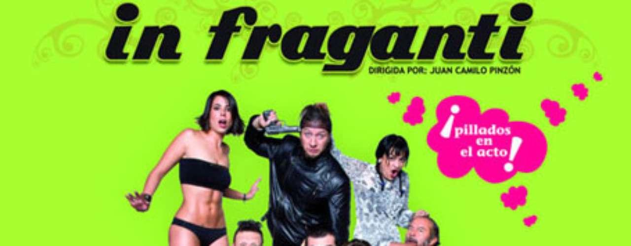 Infraganti - 2010. La película basada en la exitosa obra de teatro 'In Fraganti' se estrenó  en las salas de cine de Colombia con gran éxito. Una película muy divertida que contó con el debut  en el cine de la modelo Natalia París y otras actuaciones destacadas como la de Carla Giraldo, César Mora y Martín Karpan.
