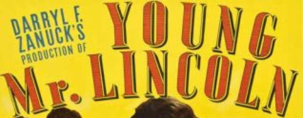 Young Mr. Lincoln (1939): La película, con dirección de John Ford, muestra los años de juventud de Abraham Lincoln, que llegaría a ser el 16º presidente de Estados Unidos (1861-1865). El exmandatario es retratado como un antiguo leñador de Kentucky que se convierte  en un abogado que lucha por los derechos de los más humildes. La obra fue candidata al Oscar en 1939 por el mejor guion original.