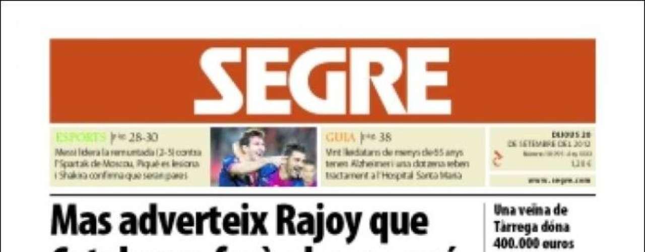 'Segre', por su parte, resalta que la advertencia de Mas a Rajoy de ayer. El president aseguró que Cataluña hará su camino de todas formas.
