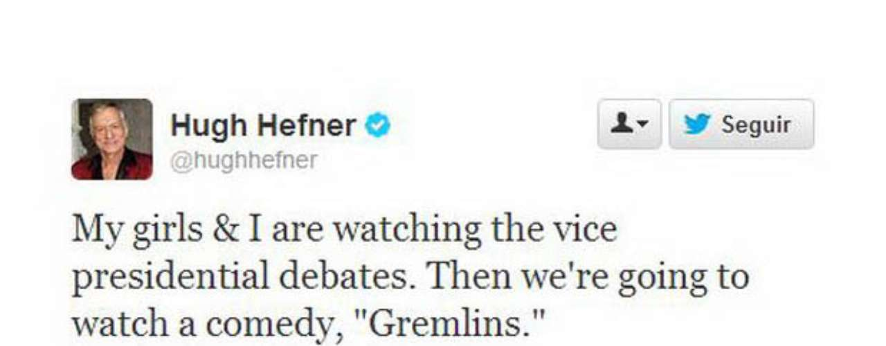 Hugh Hefner, el magnate dueño de Playboy, comentó que estaba mirando el debate junto a sus chicas y que luego iban \