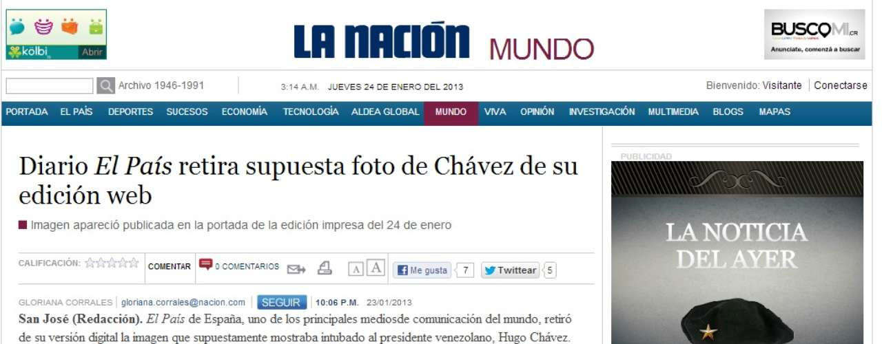 Although the international media did not let El Pais' error escape, the majority realize a grand mystery exists concerning Chavez's health.
