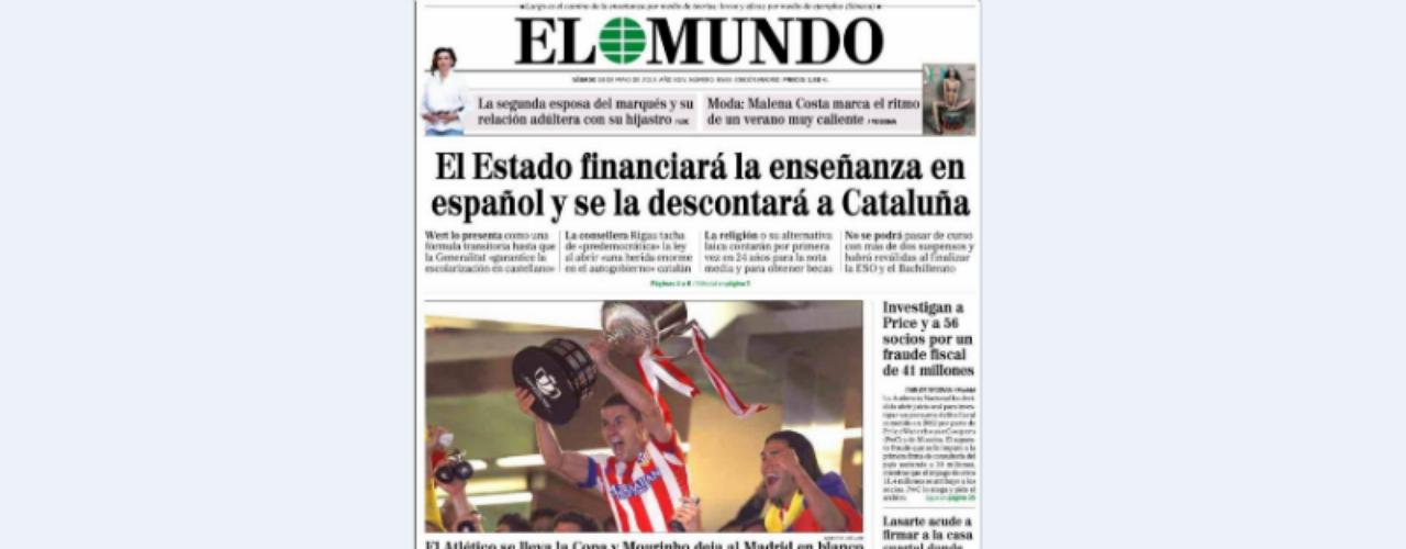 La imagemn de 'El Mundo' va dedicada a los ganadores de la Copa del Rey en la jornada de ayer, el Atlético de Madrid. Su titular recoge la ley Lomce: \