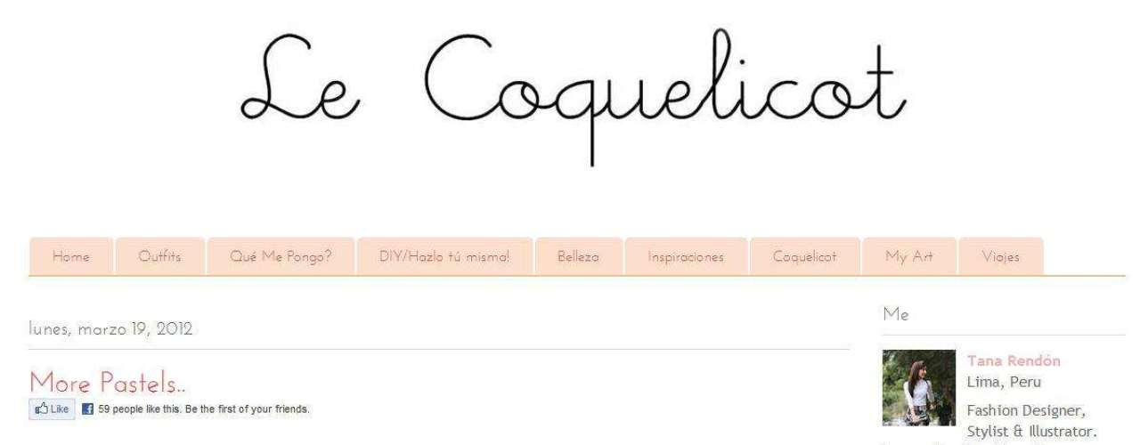 """Tana Rendón, la autora del blog Le Coquelicot, cree que """"los fashion blogs son importantes porque las bloggers son chicas normales que trabajan y tienen actividades comunes. No somos celebrities, por eso somos más cercanas a las lectoras"""". Su página web está llena de sus propias propuestas de looks. Ella cuenta que cada blogger tiene su propio estilo y manejan formatos distintos. En esta lista, por ejemplo, algunos blogs son como diarios, otros están llenos de fotos de la autora -los 'ego-blog', como son llamados-, otros más didácticos, otros discuten más la industria."""