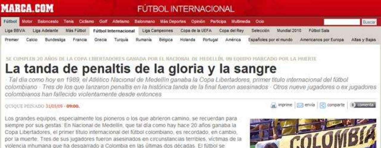 Marca de España realizó un especial sobre el título de Copa Libertadores de Atlético Nacional en 1989 donde la mayor atracción no fueron los penaltis atajados por Higuita, sino los tres muertos que dejó el fútbol colombiano victima de la ola de violencia que se vivió en los noventa tiempo después de la muerte de Pablo Escobar