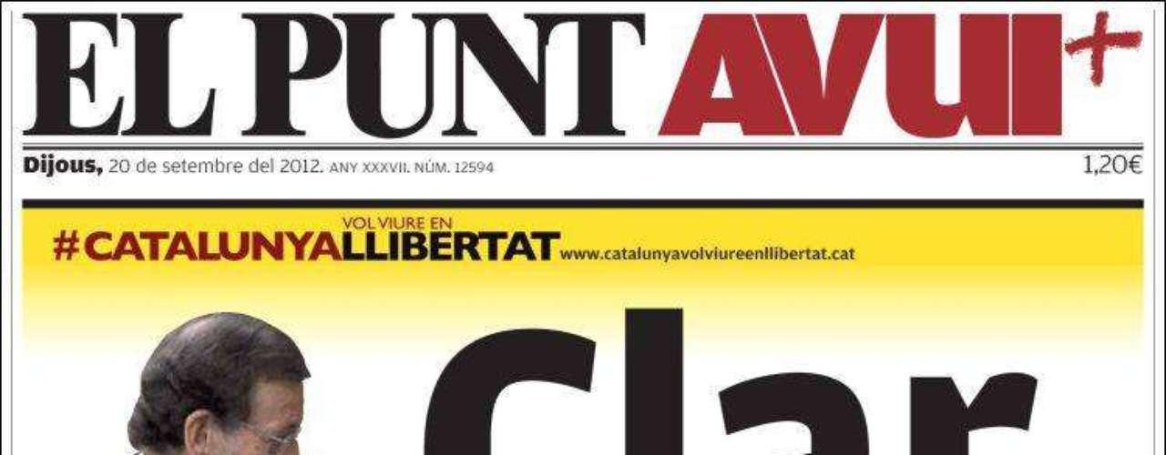 'El Punt Avui' resalta que Rajoy ha dejado clara su postura y destaca su frase: \