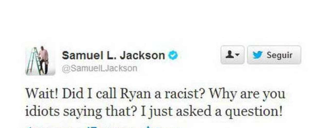 A Samuel Jackson, en cambio, un malentendido le provocó un gran dolor de cabeza. Resulta que el actor preguntó si Ryan era racista, y le llegaron miles de mensajes diciendo porqué trataba a Ryan de racista. En el timeline de Jackson hay insultos al por mayor, ya que el hombre no tiene pelos en la lengua.