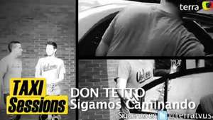 Taxi Sessions: Don Tetto señala el viaje con 'Sigamos caminando' Video: