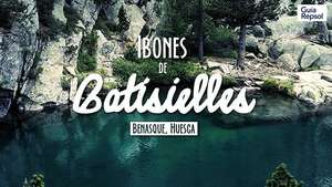 Ibones de Batisielles, 7º Mejor Rincón 2013 Video: