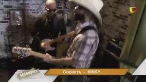 'Coqueta', por Kinky Video: