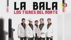 Escucha 'La Bala', el nuevo sencillo de Los Tigres del Norte Video: