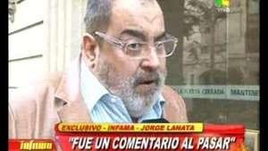 """Jorge Lanata: """"Si soné despectivo, pido disculpas"""" Video:"""