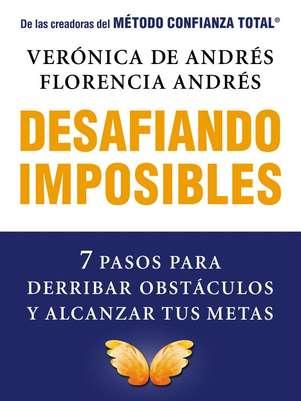 """""""Desafiando imposibles"""", de V. De Andrés y F. Andrés Foto: Editorial Planeta"""