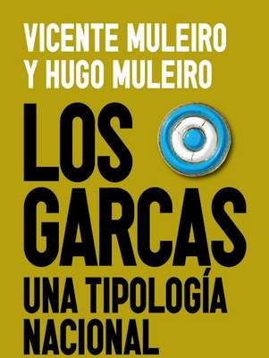"""""""Los garcas"""", de Vicente y Hugo Muleiro Foto: Editorial Planeta"""