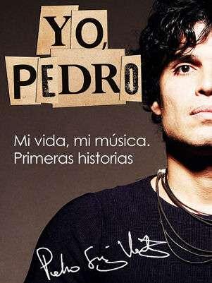 Portada de 'Yo, Pedro'. Foto: Facebook Oficial