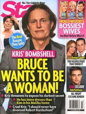 En 2012, la misma revista Star publicó una historia sobreBruce Jenner y su afición al travestismo. Foto: Star Magazine