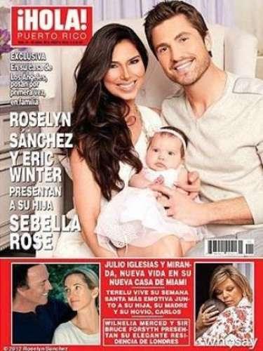 Roselyn Sánchez y Eric Winter presentan a su hija Sebella Rose en revista ¡Hola! de Puerto Rico