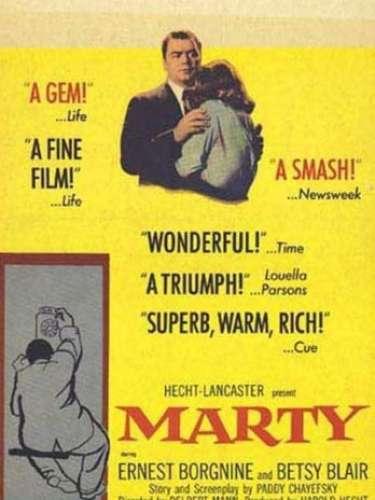 En 1955 el dramaMarty, del directorDelbert Mann, obtuvo el Premio Oscar como Mejor Película.