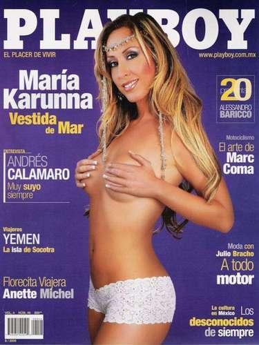 La exintegrante de Caló, María Karunna sorprendió a propios y extraños con su destape para la portada de agosto de 2006.