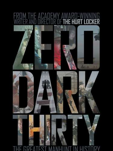 Zero Dark Thirty de Kathryn Bigelow.