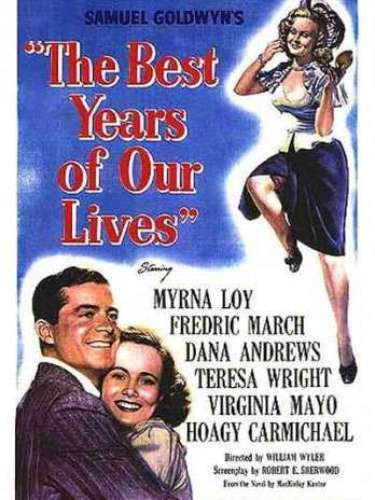 En 1946 el drama The Best Years of Our Lives, del director William Wyler, obtuvo el premio de la Academia.
