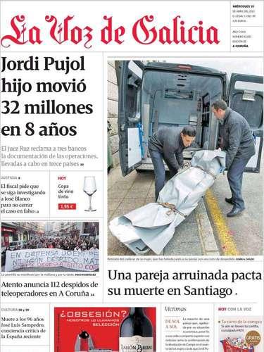 Portada de La Voz de Galicia, que trata tanto el movimiento de capitales detectado en las cuentas de uno de los hijos de Jordi Pujol como la muerte pactada de un matrimonio arruinado