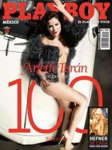 Arleth Terán.-La estrella de telenovelas y ex pareja de Joan Sebastian celebró 100 ediciones de Playboy en México con su desnudo, lleno de glamour, en febrero de 2011.