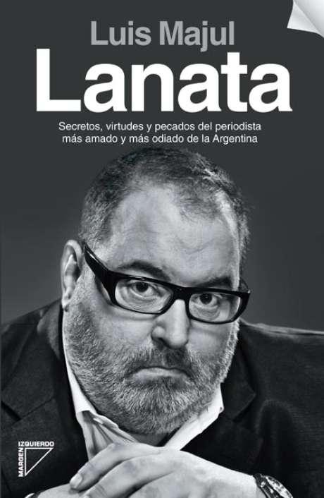 """Lanata"", de Luis Majul Foto: Margen izquierdo"
