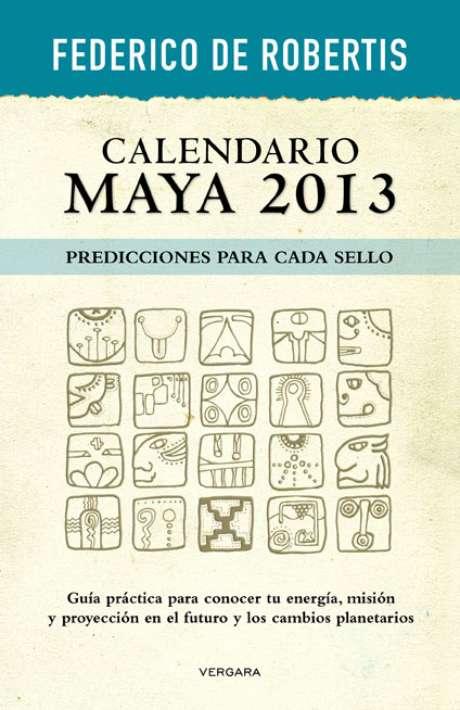 """""""Calendario Maya 2013"""", de Federico De Robertis Foto: Vergara Editor"""