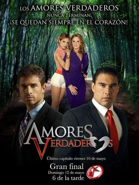 El cartel de la telenovela 'Amores Verdaderos' anuncia la fecha del final del melodrama. Foto: Televisa