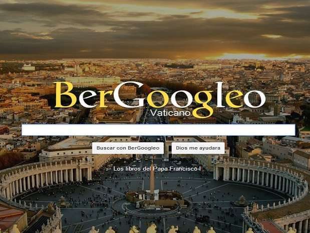 BerGoogleo.com presenta las letras de su buscador con colores similares al de la bandera papal, en amarillo y blanco, y de fondo de pantalla a la Basílica de San Pedro. Foto: Reproducción
