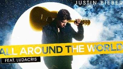 'All Around The World', lo nuevo de Justin Bieber